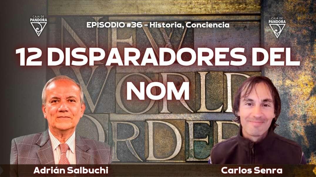 Especial Tertulias 36 - 12 DISPARADORES DEL NOM, con Adrián Salbuchi y Carlos Senra