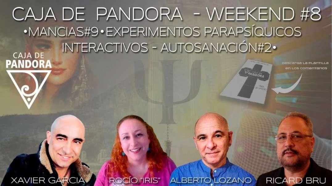 CAJA DE PANDORA - WEEKEND #8 MANCIAS -EXPERIMENTOS PARAPSIQUICOS INTERACTIVOS AUTOSANACIÓN