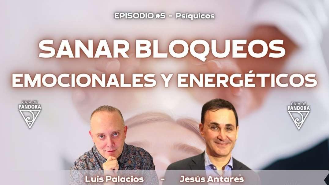 SANAR BLOQUEOS EMOCIONALES Y ENERGÉTICOS