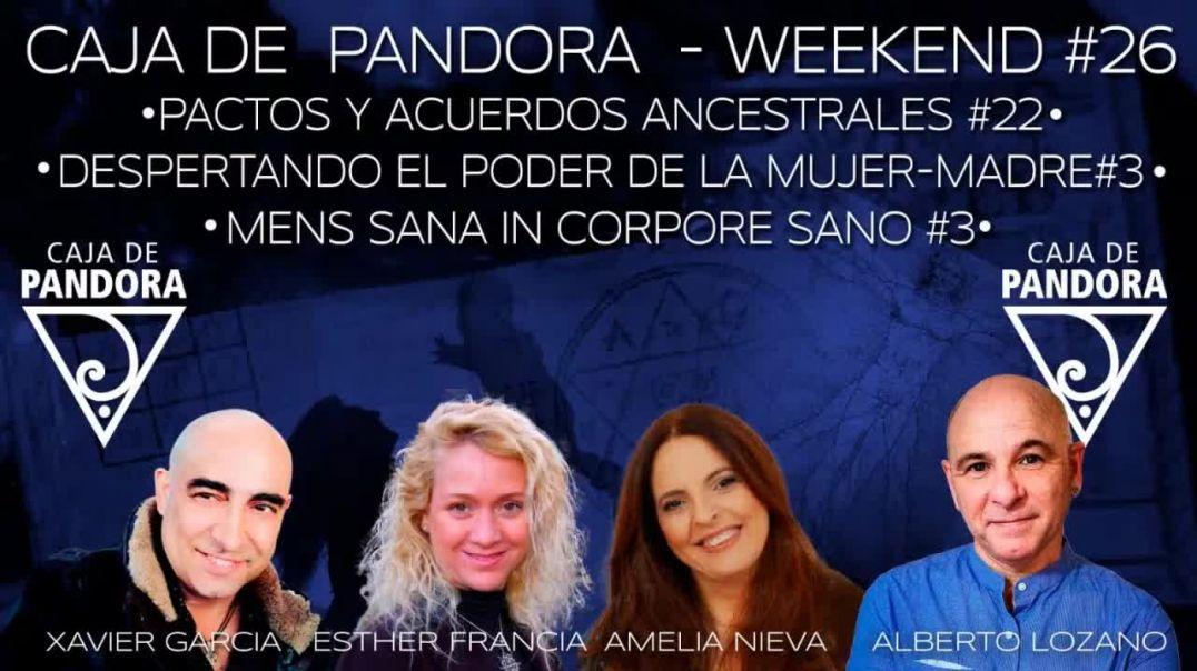 #CAJADEPANDORAWEEKEND 26 CON XAVIER GARCIA, AMELIA NIEVA, ESTHER FRANCIA Y ALBERTO LOZANO