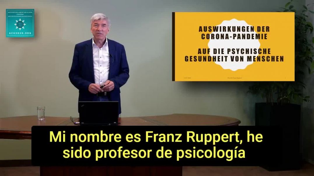 ACU - Prof. Franz Ruppert - El impacto de la plandemia...