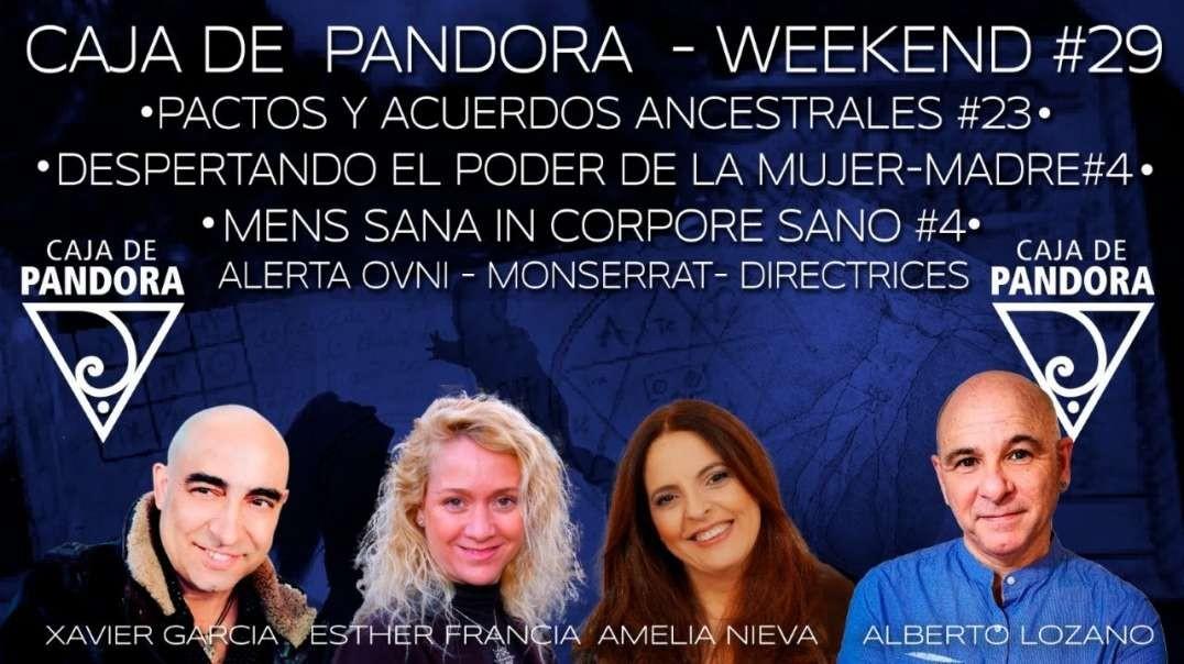 #CAJADEPANDORAWEEKEND 29 CON XAVIER GARCIA, AMELIA NIEVA, ESTHER FRANCIA ALBERTO LOZANO OSCAR BODAS