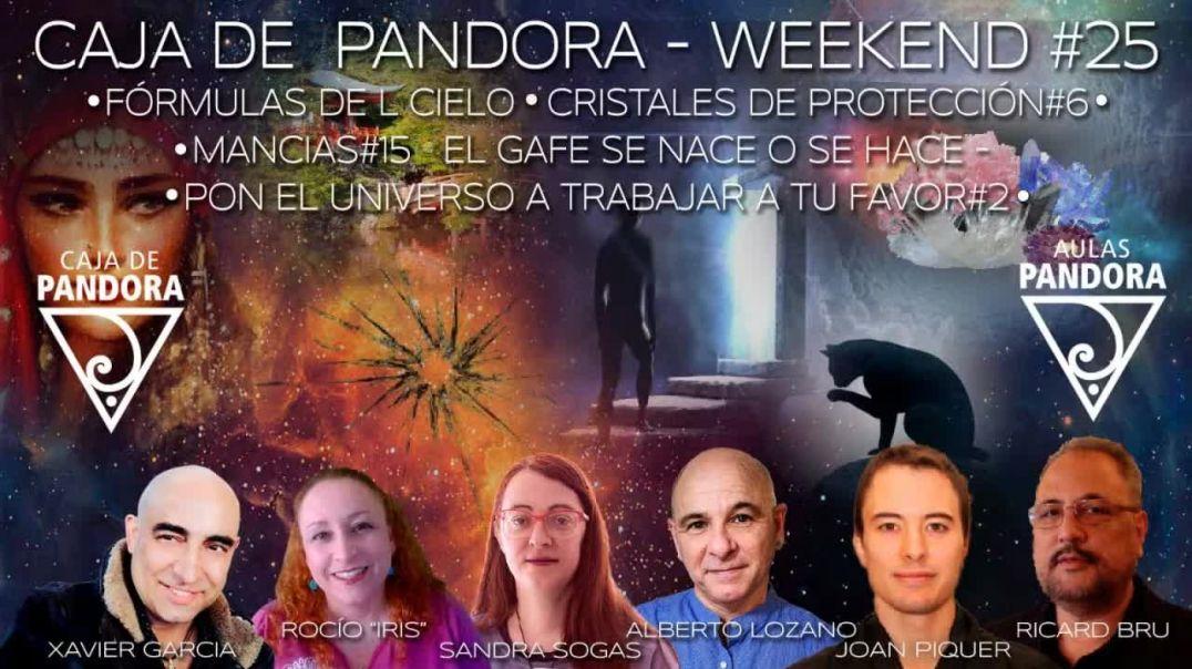 #CAJADEPANDORAWEEKEND #25 CON XAVIER GARCIA, JOAN PIQUER, R, BRU, ROCIO