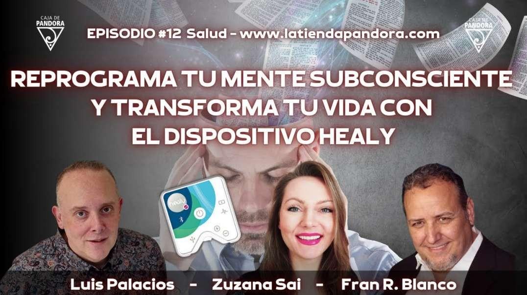 Reprograma tu mente subconsciente y transforma tu vida con el Dispositivo Healy