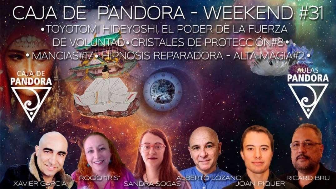 #CAJADEPANDORAWEEKEND #31 CON XAVIER GARCIA, JOAN PIQUER, RICARDO  BRU SANDRA SOGAS