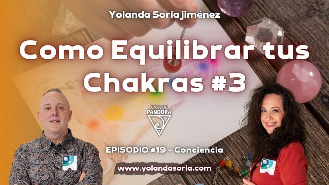 COMO EQUILIBRAR TUS CHAKRAS #3