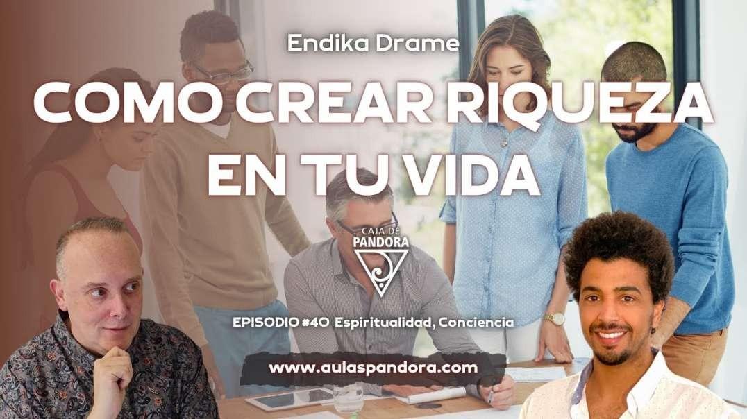 COMO CREAR RIQUEZA EN TU VIDA con Endika Drame & Luis Palacios (720p_30fps_H264-192kbit_