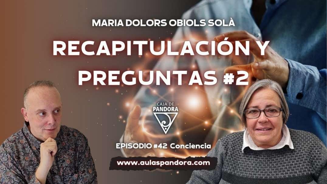 RECAPITULACIÓN Y PREGUNTAS #2 con María Dolors Obiols Solà & Luis Palacios (720p_30fps_H