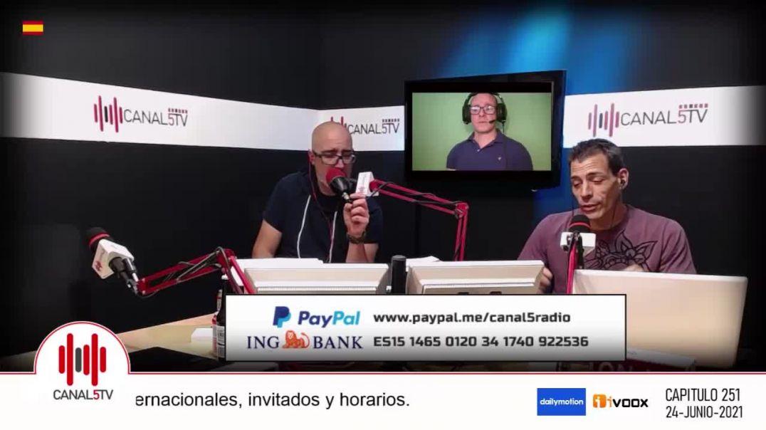 ENTREVISTA EN CANAL 5 RADIO DE LA QUINTA COLUMNA - 24 JUNIO 2.021