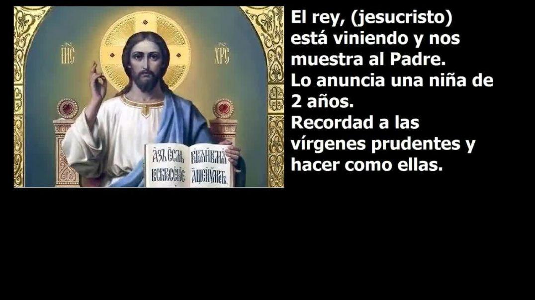 El rey, jesucristo, está viniendo