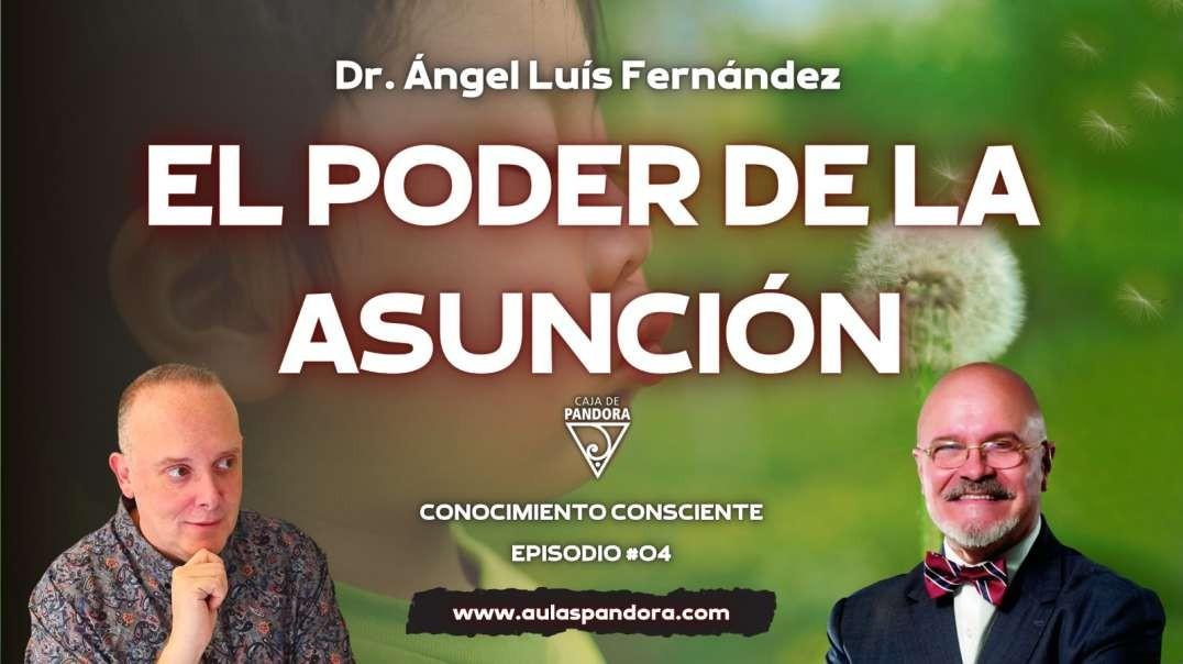 EL PODER DE LA ASUNCIÓN