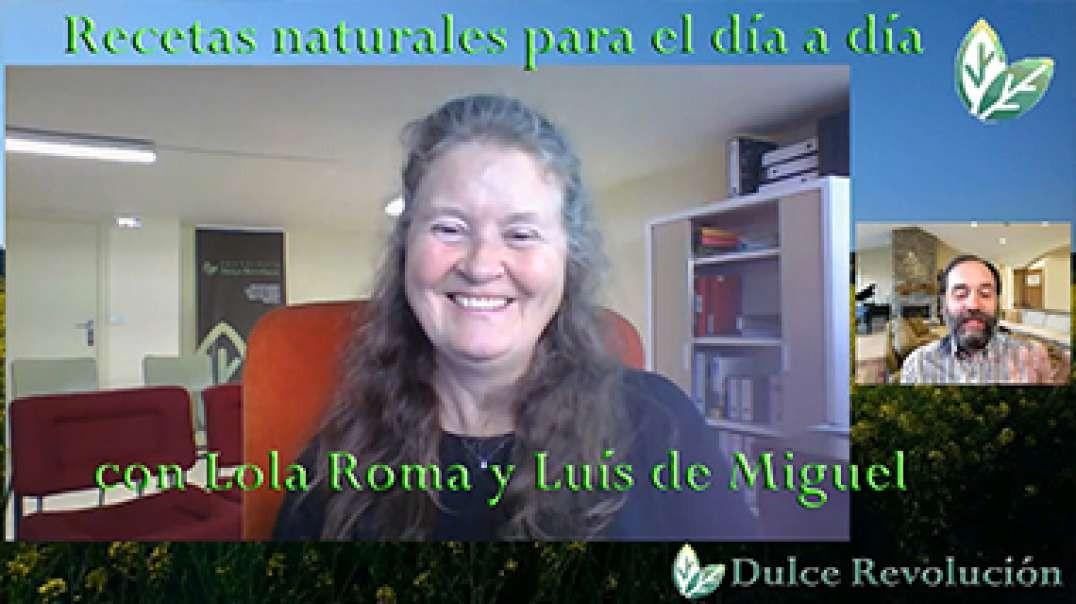 Recetas naturales para el día a día con Lola Roma y Luís de Miguel.