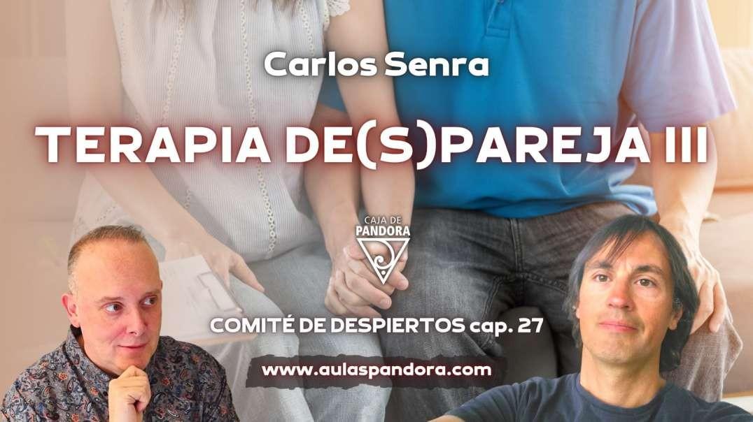 TERAPIA DE(S)PAREJA III con Carlos Senra