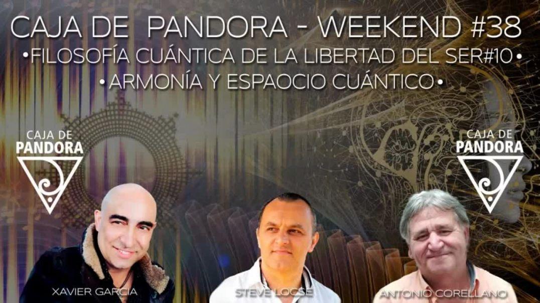 #CAJADEPANDORAWEEKEND 39 CON XAVIER GARCIA, ANTONIO CORELLANO, STEVE LOCSE