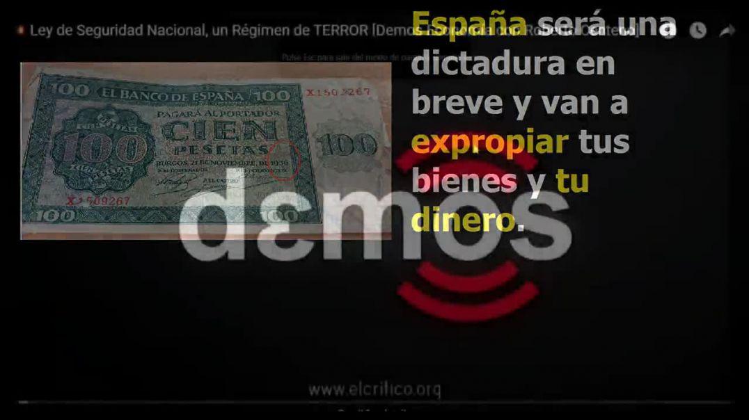 España será una dictadura, Sánchez el gran dictador y se quedará con tu dinero, lo expropiará