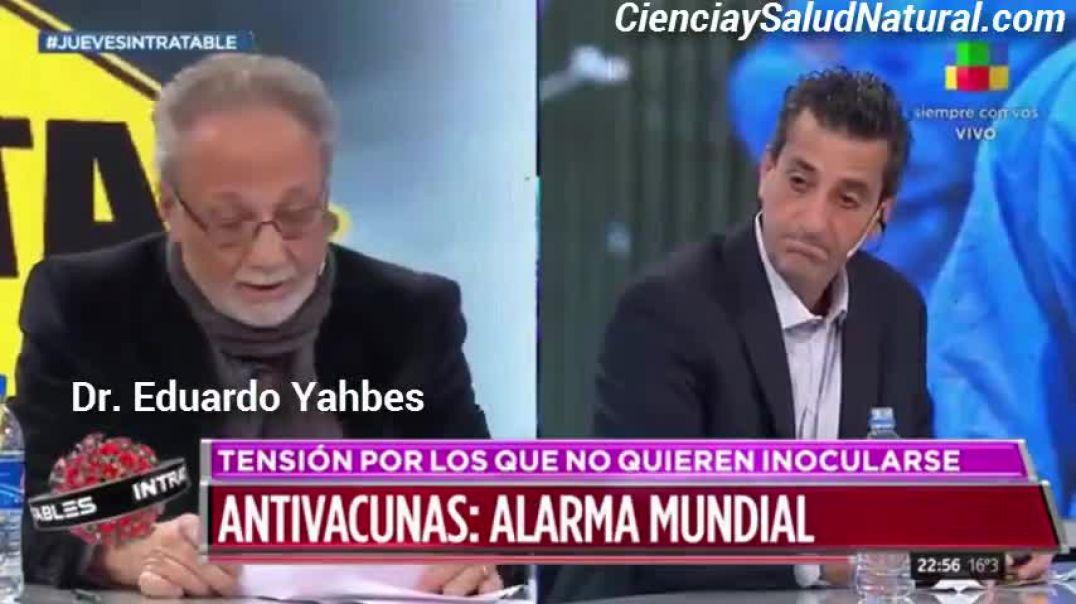 El doctor Eduardo Yahbes estuvo en la TV para que la gente creyera que es un debate