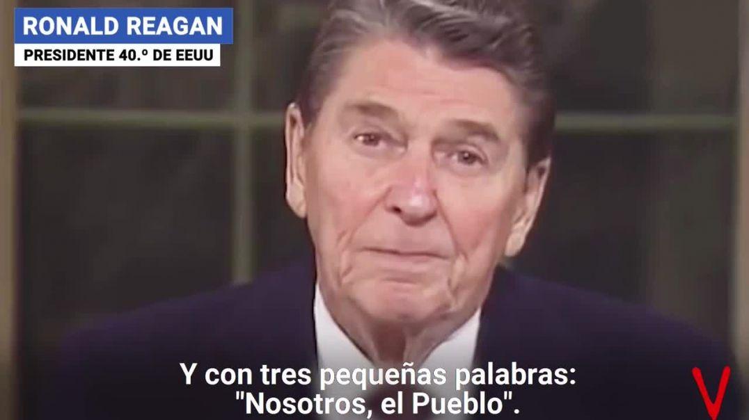 Ronald Reagan - Nosotros, el Pueblo, somos Libres.