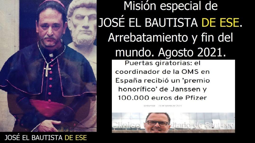 Misión especial de JOSÉ EL BAUTISTA, DE ESE n1