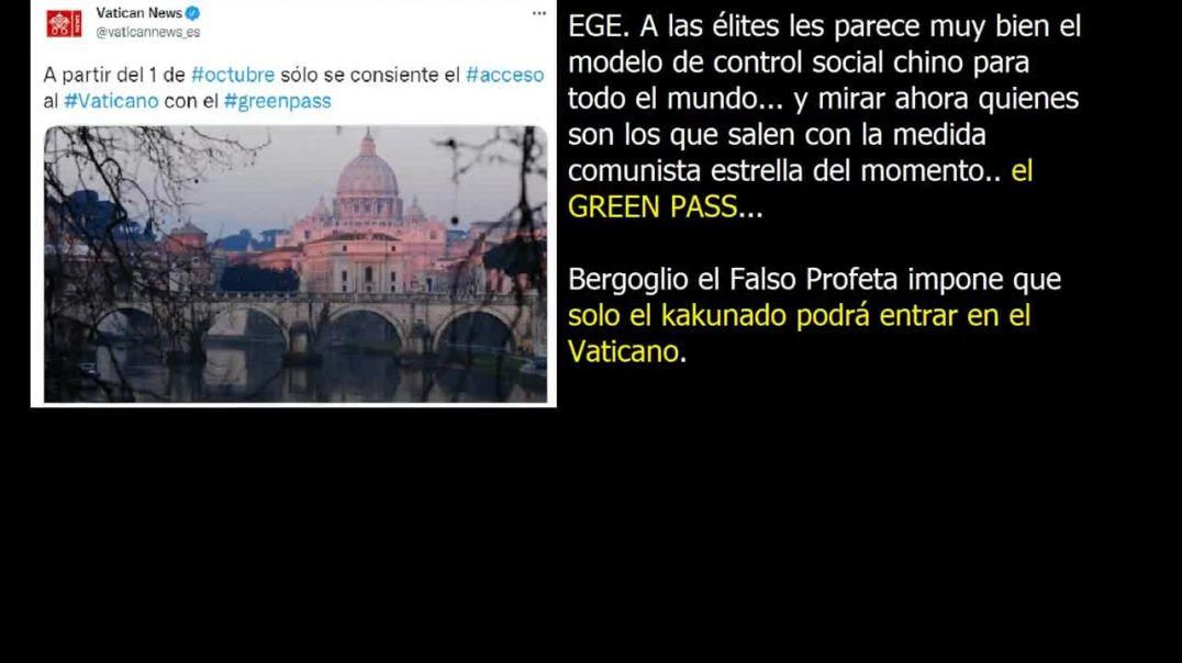 Bergoglio el Falso Profeta pide el Green Pass para entrar en el Vaticano