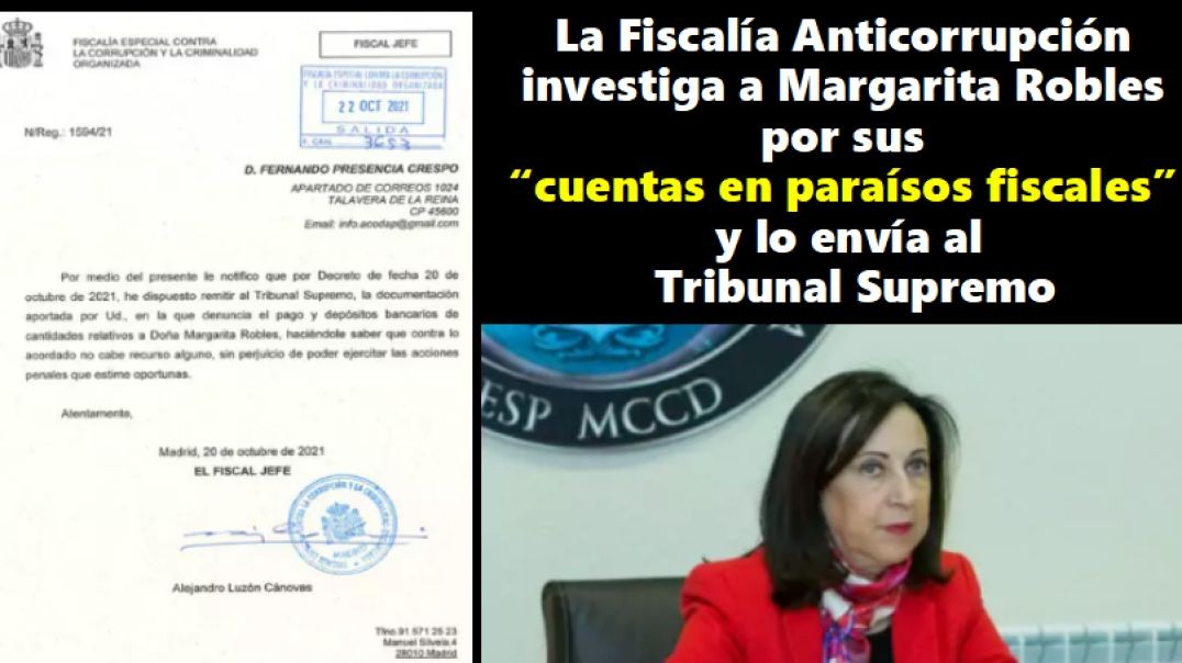 La Ministra Margarita Robles denunciada. Va al Tribunal Supremo por presunta evasión de capitales.