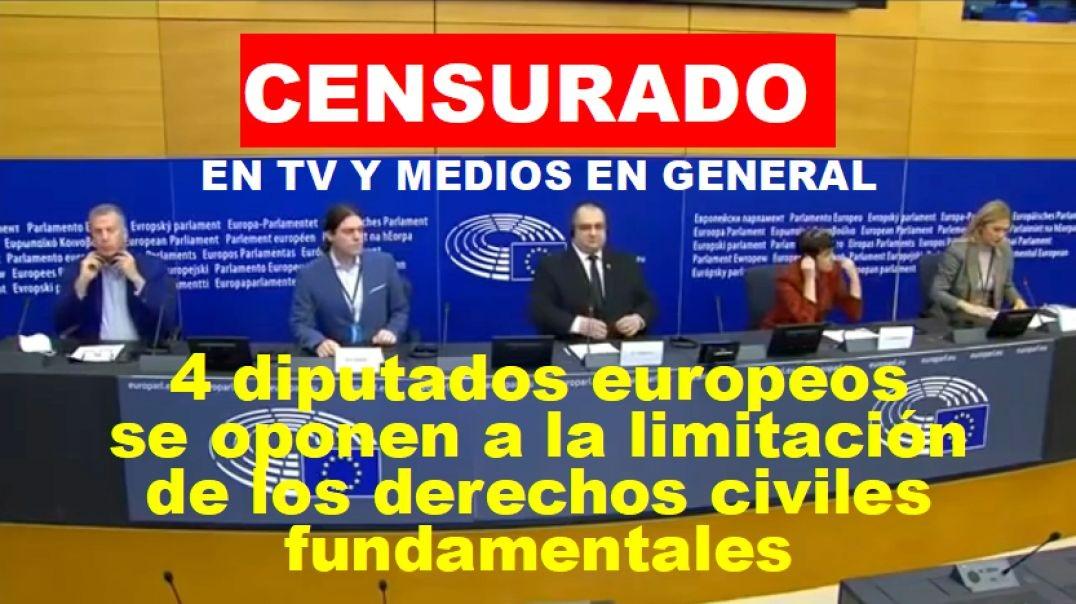 - 4 diputados europeos se oponen a la dictadura del pasaporte COVID